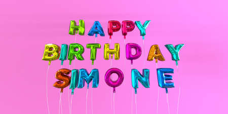 simone: Happy Birthday Simone card with balloon text - 3D rendered stock image. This image can be used for a eCard or a print postcard.