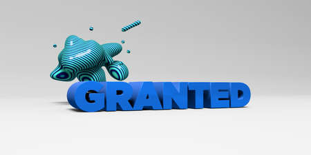 granted: GRANTED - 3D rendered colorful headline illustration.  Can be used for an online banner ad or a print postcard.