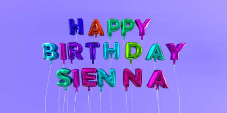 Happy Birthday Sienna card with balloon text - 3D rendered stock image. This image can be used for a eCard or a print postcard. Stock Photo