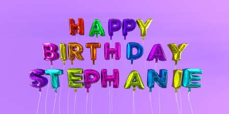 ecard: Happy Birthday Stephanie card with balloon text - 3D rendered stock image. This image can be used for a eCard or a print postcard. Stock Photo