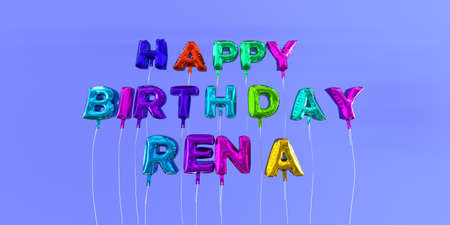 Happy Birthday Rena card with balloon text - 3D rendered stock image. This image can be used for a eCard or a print postcard.