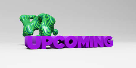 upcoming: UPCOMING - 3D rendered colorful headline illustration.  Can be used for an online banner ad or a print postcard. Stock Photo
