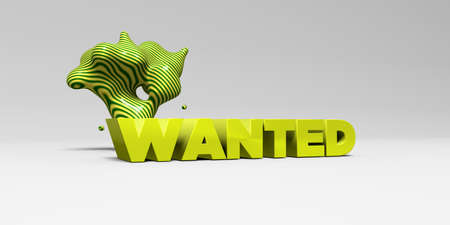 WANTED - 3D rendered colorful headline illustration.  Can be used for an online banner ad or a print postcard.