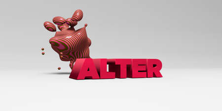 alter: ALTER - 3D rendered colorful headline illustration.  Can be used for an online banner ad or a print postcard.