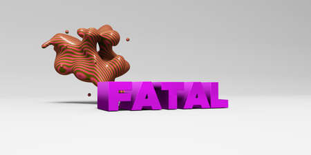 FATAL - 3D rendered colorful headline illustration.  Can be used for an online banner ad or a print postcard. Stock Photo