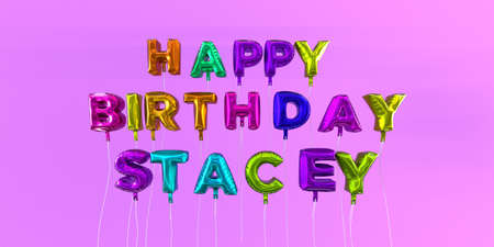 ecard: Happy Birthday Stacey card with balloon text - 3D rendered stock image. This image can be used for a eCard or a print postcard.