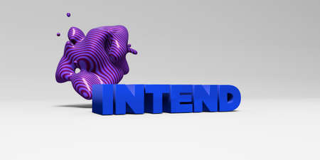 intend: INTEND - 3D rendered colorful headline illustration.  Can be used for an online banner ad or a print postcard. Stock Photo
