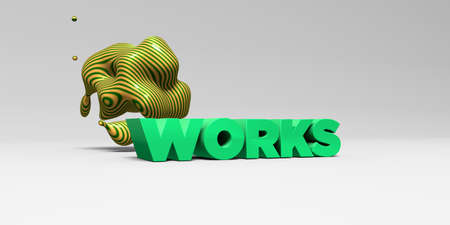 WORKS - 3D rendered colorful headline illustration.  Can be used for an online banner ad or a print postcard.