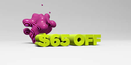 $65 OFF - 3D rendered colorful headline illustration.  Can be used for an online banner ad or a print postcard.