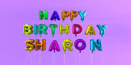 Happy Birthday Sharon card with balloon text - 3D rendered stock image. This image can be used for a eCard or a print postcard.