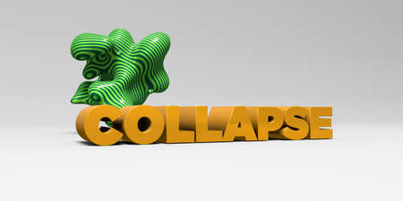 COLLAPSE - 3D rendered colorful headline illustration.  Can be used for an online banner ad or a print postcard.