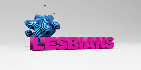 LESBIANS - 3D rendered colorful headline illustration.  Can be used for an online banner ad or a print postcard.