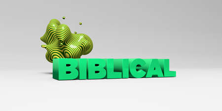 sentence typescript: BIBLICAL - 3D rendered colorful headline illustration.  Can be used for an online banner ad or a print postcard. Stock Photo
