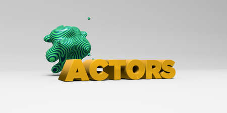 ACTORS - 3D rendered colorful headline illustration.  Can be used for an online banner ad or a print postcard. Stock Photo