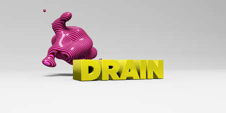 drain: DRAIN - 3D rendered colorful headline illustration.  Can be used for an online banner ad or a print postcard.