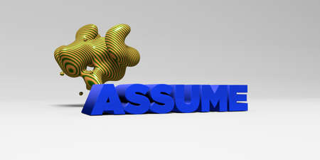 ASSUME - 3D rendered colorful headline illustration.  Can be used for an online banner ad or a print postcard.