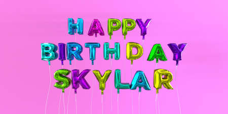 Happy Birthday Skylar card with balloon text - 3D rendered stock image. This image can be used for a eCard or a print postcard. Stock Photo - 66375091