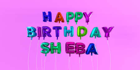 Happy Birthday Sheba card with balloon text - 3D rendered stock image. This image can be used for a eCard or a print postcard.