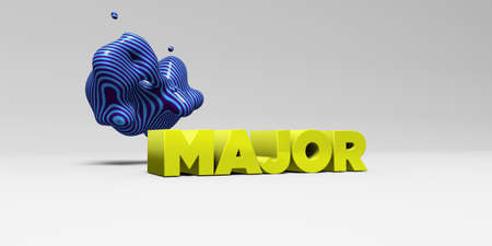 major: MAJOR - 3D rendered colorful headline illustration.  Can be used for an online banner ad or a print postcard. Stock Photo