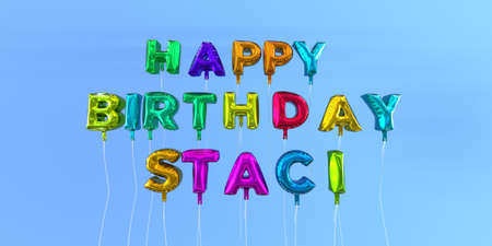 ecard: Happy Birthday Staci card with balloon text - 3D rendered stock image. This image can be used for a eCard or a print postcard.