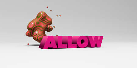ALLOW - 3D rendered colorful headline illustration.  Can be used for an online banner ad or a print postcard. Stock Photo