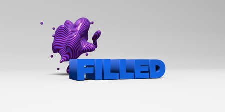 filled: FILLED - 3D rendered colorful headline illustration.  Can be used for an online banner ad or a print postcard. Stock Photo
