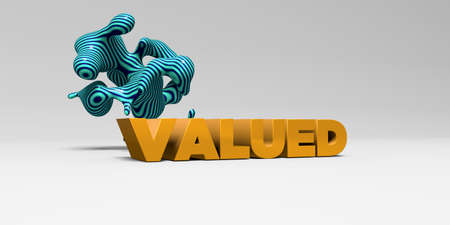 valued: VALUED - 3D rendered colorful headline illustration.  Can be used for an online banner ad or a print postcard.