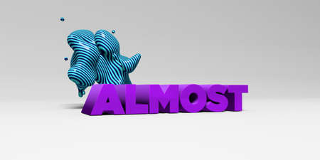 almost: ALMOST - 3D rendered colorful headline illustration.  Can be used for an online banner ad or a print postcard.