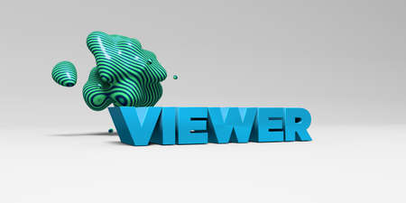 viewer: VIEWER - 3D rendered colorful headline illustration.  Can be used for an online banner ad or a print postcard. Stock Photo