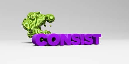 consist: CONSIST - 3D rendered colorful headline illustration.  Can be used for an online banner ad or a print postcard.