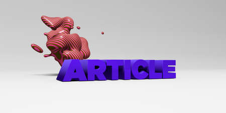article: ARTICLE - 3D rendered colorful headline illustration.  Can be used for an online banner ad or a print postcard.