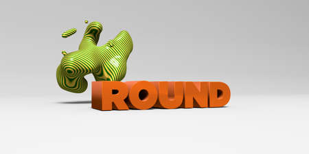 ROUND - 3D rendered colorful headline illustration.  Can be used for an online banner ad or a print postcard.