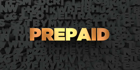 Prepaid - Gold text on black background - 3D rendered royalty free stock picture. This image can be used for an online website banner ad or a print postcard.