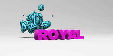 sentence typescript: ROYAL - 3D rendered colorful headline illustration.  Can be used for an online banner ad or a print postcard. Stock Photo