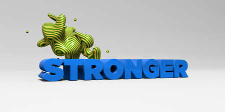 stronger: STRONGER - 3D rendered colorful headline illustration.  Can be used for an online banner ad or a print postcard.