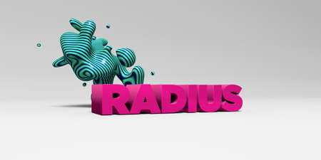 radius: RADIUS - 3D rendered colorful headline illustration.  Can be used for an online banner ad or a print postcard.