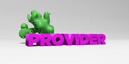 PROVIDER - 3D rendered colorful headline illustration.  Can be used for an online banner ad or a print postcard.
