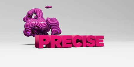 precise: PRECISE - 3D rendered colorful headline illustration.  Can be used for an online banner ad or a print postcard.
