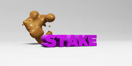 stake: STAKE - 3D rendered colorful headline illustration.  Can be used for an online banner ad or a print postcard.