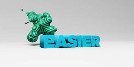 easier: EASIER - 3D rendered colorful headline illustration.  Can be used for an online banner ad or a print postcard.