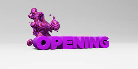 OPENING - 3D rendered colorful headline illustration.  Can be used for an online banner ad or a print postcard.
