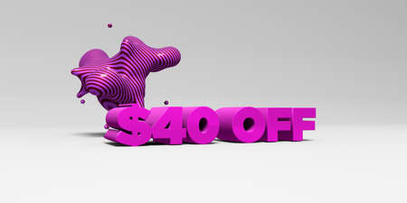 40: $40 OFF - 3D rendered colorful headline illustration.  Can be used for an online banner ad or a print postcard. Stock Photo