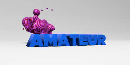 AMATEUR - 3D rendered colorful headline illustration.  Can be used for an online banner ad or a print postcard.
