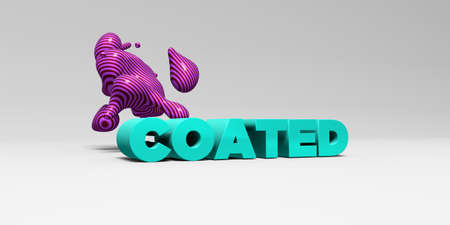 coated: COATED - 3D rendered colorful headline illustration.  Can be used for an online banner ad or a print postcard.