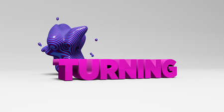 turning: TURNING - 3D rendered colorful headline illustration.  Can be used for an online banner ad or a print postcard. Stock Photo