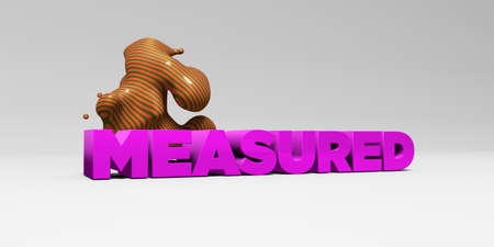 measured: MEASURED - 3D rendered colorful headline illustration.  Can be used for an online banner ad or a print postcard.