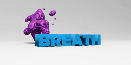 breath: BREATH - 3D rendered colorful headline illustration.  Can be used for an online banner ad or a print postcard.