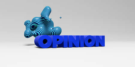opinion: OPINION - 3D rendered colorful headline illustration.  Can be used for an online banner ad or a print postcard. Stock Photo