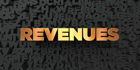 Revenues - Gold text on black background - 3D rendered royalty free stock picture. This image can be used for an online website banner ad or a print postcard.
