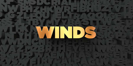 winds: Winds - Gold text on black background - 3D rendered royalty free stock picture. This image can be used for an online website banner ad or a print postcard. Stock Photo